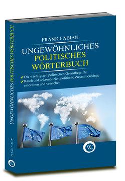 Ungewöhnliches politisches Wörterbuch von Fabian,  Frank
