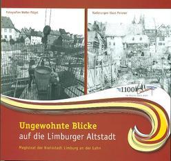 Ungewohnte Blicke auf die Limburger Altstadt – Fotografien von Walter Flögel und Radierungen von Klaus Panzner von Hamm,  Franz J