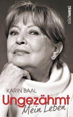 Ungezähmt von Baal,  Karin