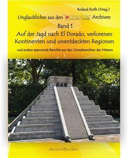 Unglaubliches aus den Q'PHAZE Archiven – Band 1 von Roth,  Roland, Walch,  Thorsten