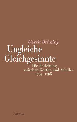 Ungleiche Gleichgesinnte von Brüning,  Gerrit