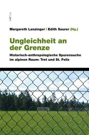 Ungleichheit an der Grenze von Lanzinger,  Margareth, Sauer,  Edith