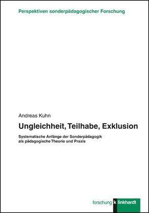 Ungleichheit, Teilhabe, Exklusion von Kuhn,  Andreas