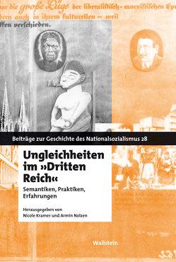 """Ungleichheiten im """"Dritten Reich"""" von Krämer,  Nicole, Nolzen,  Armin"""