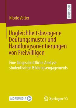 Ungleichheitsbezogene Deutungsmuster und Handlungsorientierungen von Freiwilligen von Vetter,  Nicole