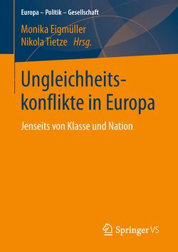 Ungleichheitskonflikte in Europa von Eigmüller,  Monika, Tietze,  Nikola