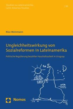 Ungleichheitswirkung von Sozialreformen in Lateinamerika von Weinmann,  Nico