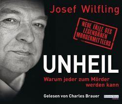 Unheil von Brauer,  Charles, Wilfling,  Josef