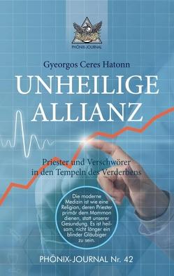 UNHEILIGE ALLIANZ von Brainactivator, Hatonn,  Gyeorgos Ceres