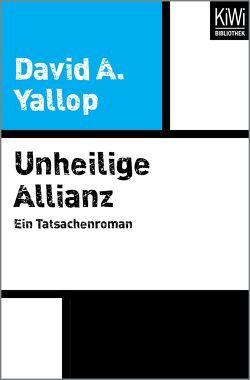 Unheilige Allianz von Herzog,  Hans-Martin, Yallop,  David
