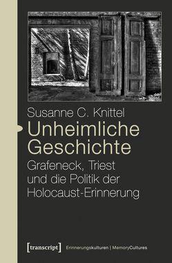 Unheimliche Geschichte von Knittel,  Susanne C.