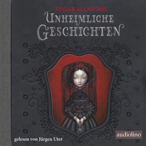 Unheimliche Geschichten von Lacombe,  Benjamin, Poe,  Edgar Allan, Uter,  Jürgen