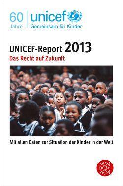 UNICEF-Report 2013 von UNICEF
