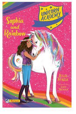 Unicorn Academy #1: Sophia und Rainbow