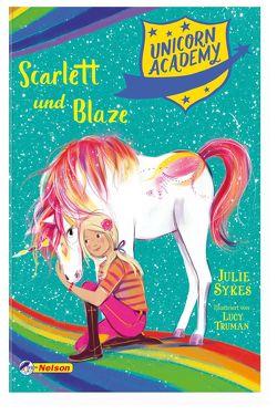 Unicorn Academy #2: Scarlett und Blaze