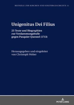 Unigenitus Dei Filius von Weber,  Christoph