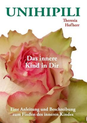 Unihipili von Hofherr,  Theresia