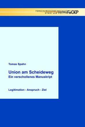 Union am Scheideweg von Spahn,  Tomas