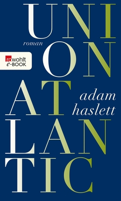 Union Atlantic von Haslett,  Adam, Strätling,  Uda
