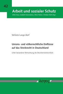 Unions- und völkerrechtliche Einflüsse auf das Streikrecht in Deutschland von Lange-Korf,  Stefanie