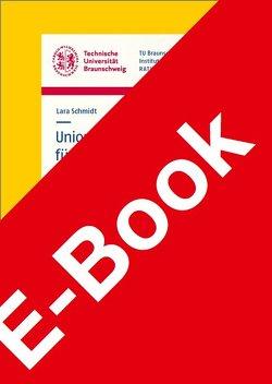 Unionsrechtliche Vorgaben für den Umgang mit Verpackungen und zur Vermeidung von Kunststoffen von Schmidt,  Lara