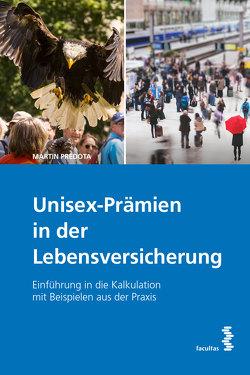 Unisex-Prämien in der Lebensversicherung von Predota,  Martin