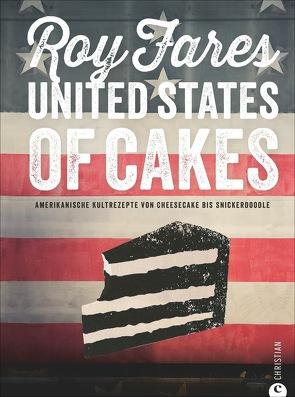 United States of Cakes von Fares,  Roy