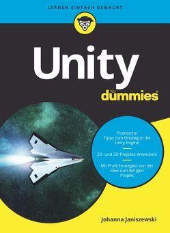 Unity für Dummies von Janiszewski,  Johanna