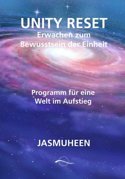 Unity Reset von Jasmuheen, Scheipner,  Margarete
