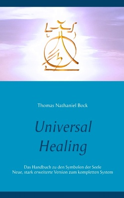 Universal Healing von Bock,  Thomas