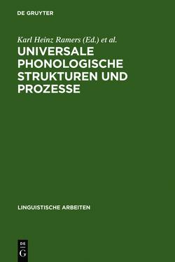 Universale phonologische Strukturen und Prozesse von Ramers,  Karl Heinz, Vater,  Heinz, Wode,  Henning