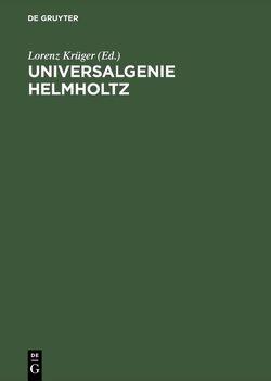 Universalgenie Helmholtz von Krüger,  Lorenz