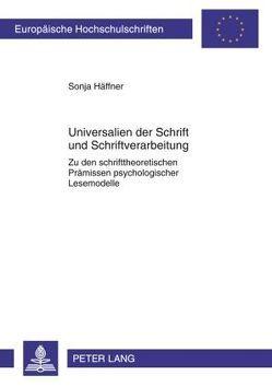 Universalien der Schrift und Schriftverarbeitung von Häffner,  Sonja
