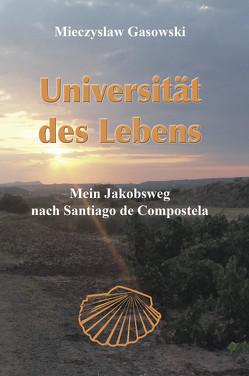Universität des Lebens von Gasowski,  Mieczyslaw