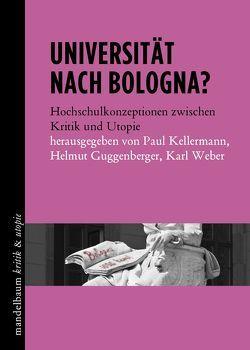 Universität nach Bologna? von Guggenberger,  Helmut, Kellermann,  Paul, Weber,  Karl