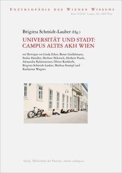 Universität und Stadt: Campus Altes AKH Wien von Schmidt-Lauber,  Brigitta