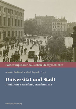 Universität und Stadt von Ranft,  Andreas, Ruprecht,  Michael