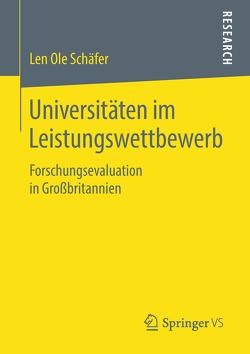 Universitäten im Leistungswettbewerb von Schäfer,  Len Ole
