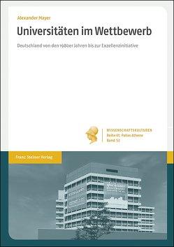 Universitäten im Wettbewerb von Mayer,  Alexander