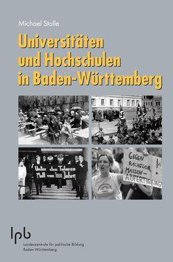 Universitäten und Hochschulen in Baden-Württemberg von Frick,  Lothar, Stolle,  Michael, Weber,  Prof. Dr. Reinhold