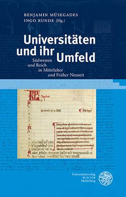 Universitäten und ihr Umfeld von Müsegades,  Benjamin, Runde,  Ingo