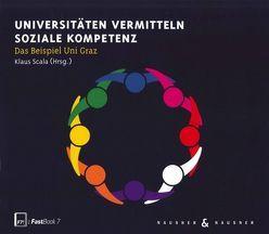 Universitäten vermitteln Soziale Kompetenz von SCALA,  Klaus