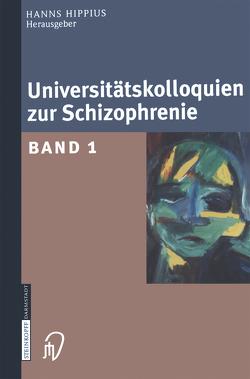Universitätskolloquien zur Schizophrenie von Hippius,  Hanns