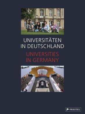 Universitäten in Deutschland / Universities in Germany von Bode,  Christian, Habbich,  Claudius, Schlüter,  Andreas