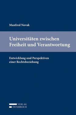 Universitäten zwischen Freiheit und Verantwortung von Novak,  Manfred