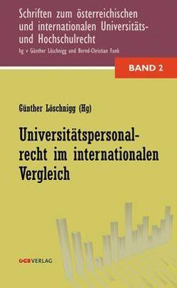Universitätspersonalrecht im internationalen Vergleich von Funk,  Bernd-Christian, Löschnigg,  Günther