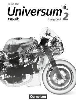 Universum Physik – Gymnasium – Ausgabe A / Band 2 – Lösungen von Brand,  Ruben, Kasper,  Lutz, Kienle,  Reiner, Rager,  Bruno