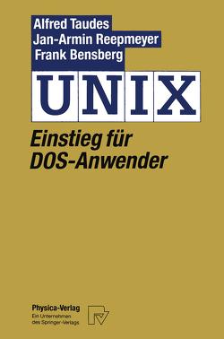 UNIX von Reepmeyer,  Jan-Arnim, Taudes,  Alfred