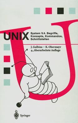 UNIX System V.4 von Gulbins,  Jürgen, Obermayr,  Karl