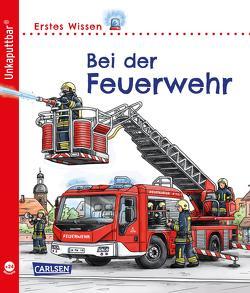 Unkaputtbar: Erstes Wissen: Bei der Feuerwehr von Klose,  Petra, Zimmer,  Christian